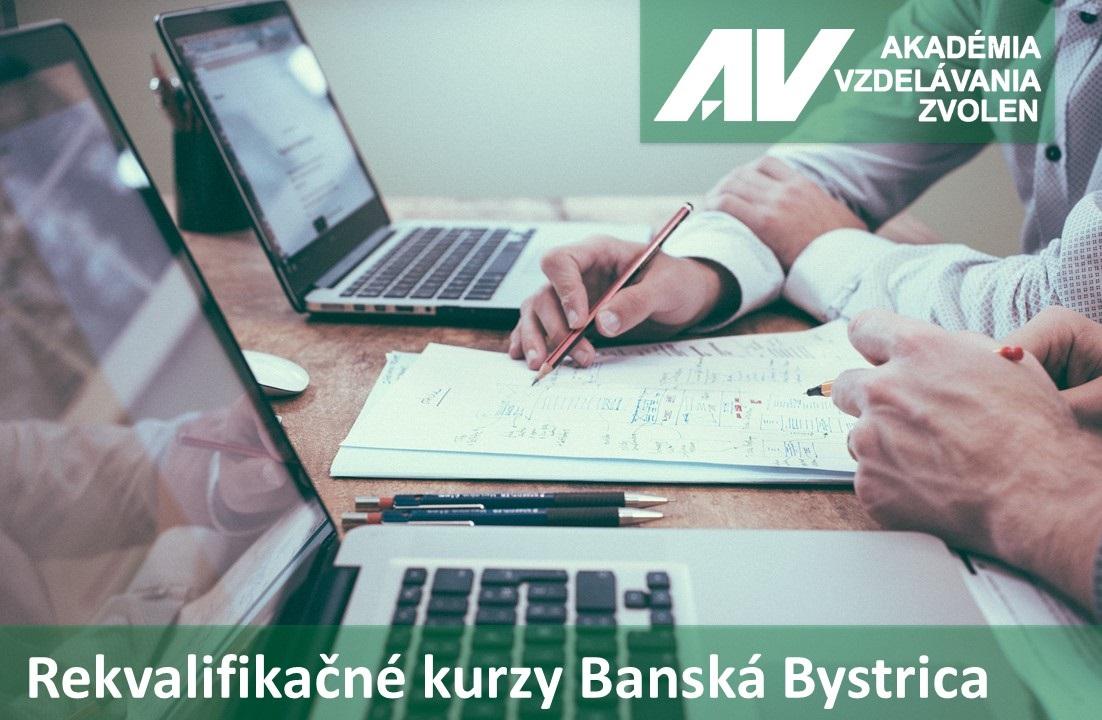 Rekvalifikačné kurzy Banská Bystrica